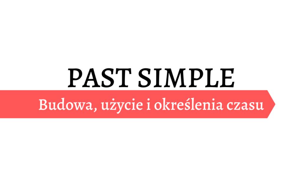 Past simple - czas przeszły